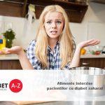 Alimente interzise pacientilor cu diabet zaharat