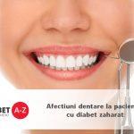 Afectiuni dentare la pacientul cu diabet zaharat
