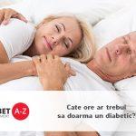 Cate ore ar trebui sa doarma un diabetic?
