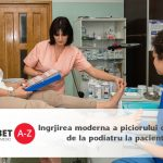 Ingrjirea moderna a piciorului diabetic, de la podiatru la pacient