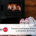 Tratarea neuropatiei diabetice si a circulatiei deficitare