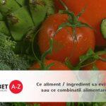 Ce aliment / ingredient sa evitam sau ce combinatii alimentare?
