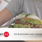 Cat de periculosi sunt carbohidratii?