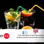 Cele mai bune si mai daunatoare bauturi pentru persoanele cu diabet