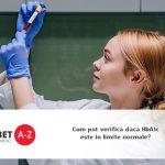 Cum pot verifica daca HbA1c este in limite normale?