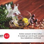 Exista savoare si fara zahar: 4 ceaiuri pe care le poti savura fara indulcitori artificiali