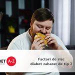 Factori de risc diabet zaharat de tip 2