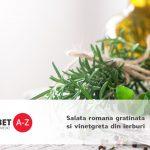 Salata romana gratinata si vinetgreta din ierburi
