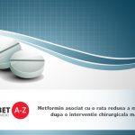 Metformin asociat cu o rata redusa a mortalitatii dupa o interventie chirurgicala majora