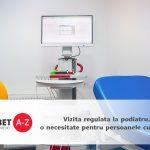 Vizita regulata la podiatru, o necesitate pentru persoanele cu diabet