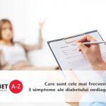 Care sunt cele mai frecvente 3 simptome ale diabetului nediagnosticat?