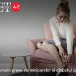 Problemele grave ale picioarelor si diabetul zaharat