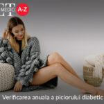 Verificarea anuala a piciorului diabetic
